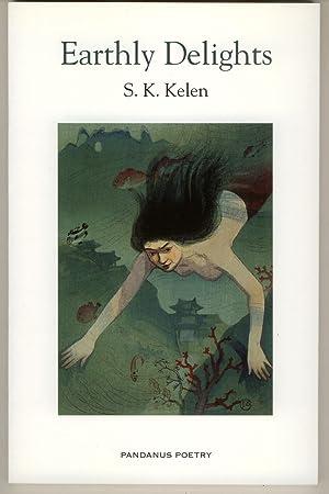 Earthly Delights: Kelen, S. [Stephen]