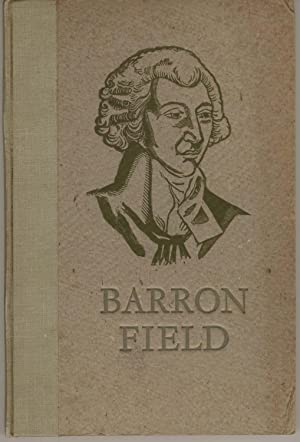 First Fruits of Australian Poetry. Correctly Reprinted: Field, Barron
