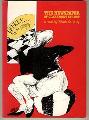 The Newspaper at Claremont Street : A: Jolley, Elizabeth