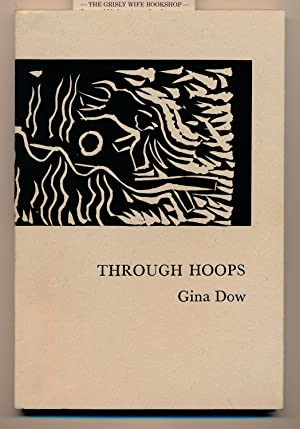 Through Hoops. Illustrated by Robin Wallace-Crabbe: Dow, Gina
