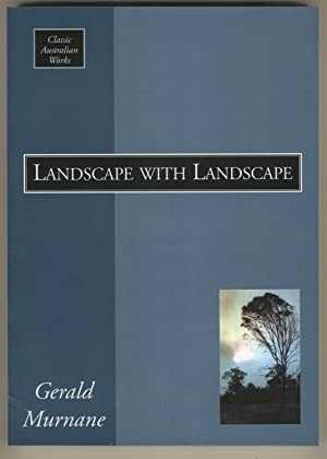 Landscape With Landscape (Classic Australian Works): Murnane, Gerald