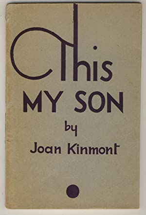 This My Son: Kinmont, Joan