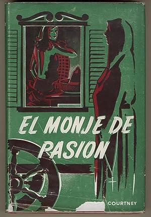 El Monje de Pasion (The Passionate Monk): Courtney, Margo