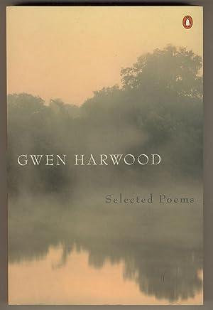 Selected Poems. Edited by Gregory Kratzmann: Harwood, Gwen
