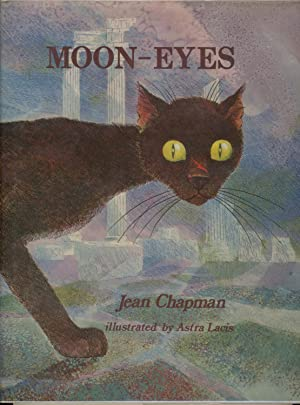 Moon Eyes. Illustrated by Astra Lacis: Chapman, Jean, Astra