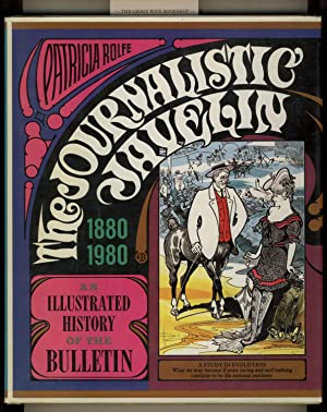The Journalistic Javelin : An Illustrated History: Rolfe, Patricia