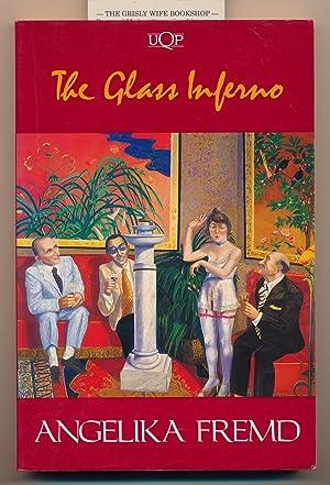 The Glass Inferno: Fremd, Angelika