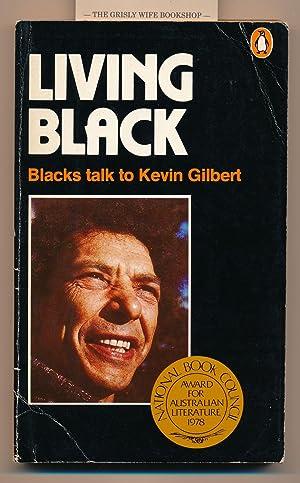 Living Black : Blacks Talk to Kevin: Gilbert, Kevin