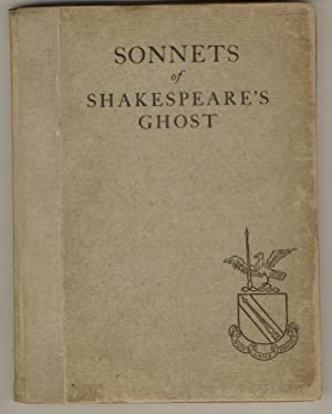 Sonnets of Shakespeare's Ghost. The Words Procured: Thornton, Gregory [Tucker,