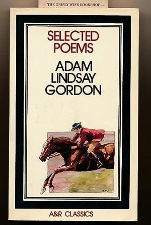 Selected Poems of Adam Lindsay Gordon (A: Gordon, Adam Lindsay