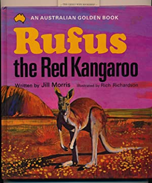 Rufus the Red Kangaroo. Illustrated by Rich: Morris, Jill