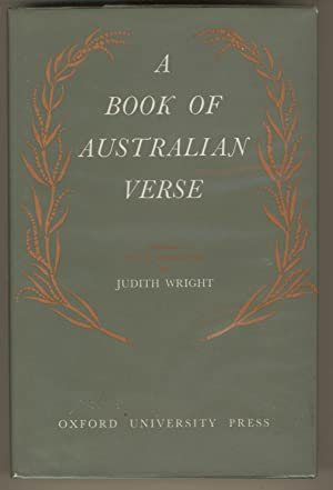A Book of Australian Verse: Selected and: Wright, Judith
