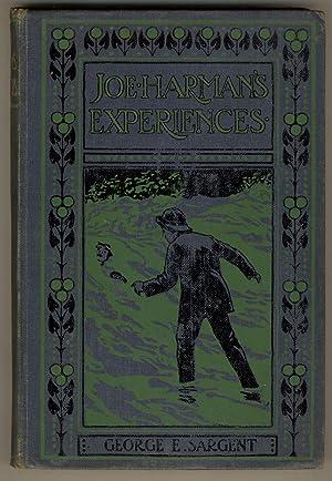 Joe Harman's Experiences: Sargent, George H.