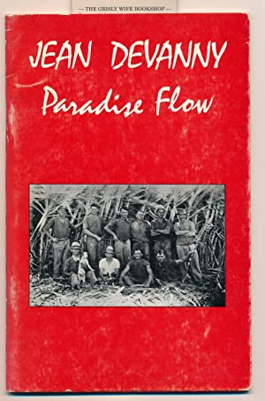 Paradise Flow. Edited and with an Introduction: Devanny, Jean