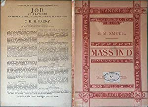 Mass In D: For Soli, Chorus And Orchestra: Smyth, E M