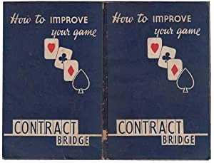 Contract Bridge: HOW TO IMPROVE YOUR GAME: Graham, H E