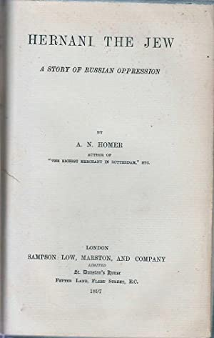 Hernani the Jew : A Story of Russian Oppression: Homer A N