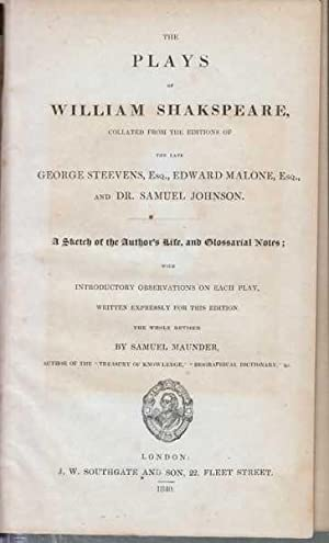Plays of William Shakspeare : Collated From The Editions Of The Late George Steevens, Edward Malone...