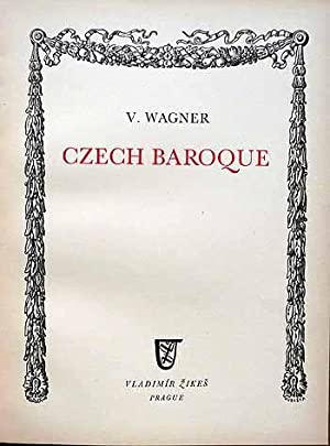 Czech Baroque: Wagner [Arrangement, Introduction and Notes by] [Pencil signature of 'John Lehmann' ...