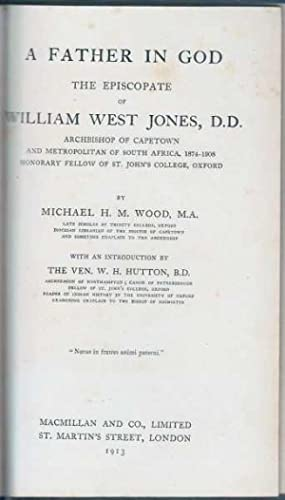 Father in God the Episcopate of William West Jones: Wood Michael H M