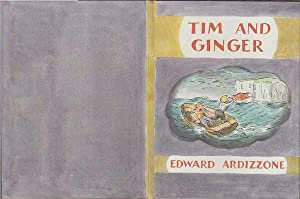 Tim and Ginger: Ardizzone Edward