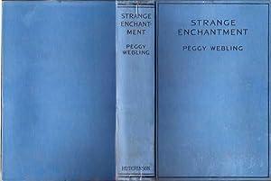 Strange Enchantment: Webling Peggy