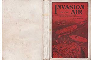 Invasion Of The Air : And Prophetic Signification Of The Remarkable Movement : Being a Continuation...