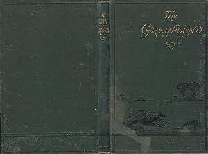 Monographs on British Dogs. Greyhound ; Its: Dalziel Hugh