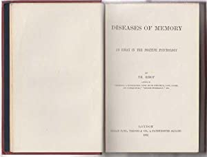 Diseases Of Memory : An Essay In The Positive Psychology: Ribot, TH.
