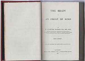 Brain As An Organ Of Mind: Bastian, H Charlton