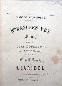 Strangers Yet. Song. Words By Lord Houghton. The Music Composed And Dedicated To Miss Talfourd. ...