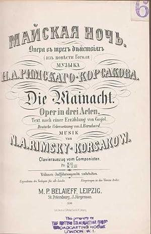 Die Mainacht : Oper in drei Acten : Text nach einer Erzahlung von Gogol. Deutsche Uebersetzung von ...
