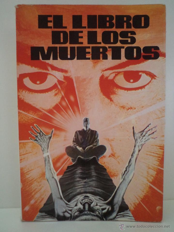 EL LIBRO DE LOS MUERTOS. Anónimo. Versión de J. Moreno. Antalbe, Barcelona, 1983. No consta, pero es la 1ª Edición. ISBN 84-86162-17-3. Con 283 páginas. Tamaño 210x140mm. Tapa blanda con solapas. Cubierta ilustrada color. Ejemplar limpio de rastros person - Detallado en la descripción.