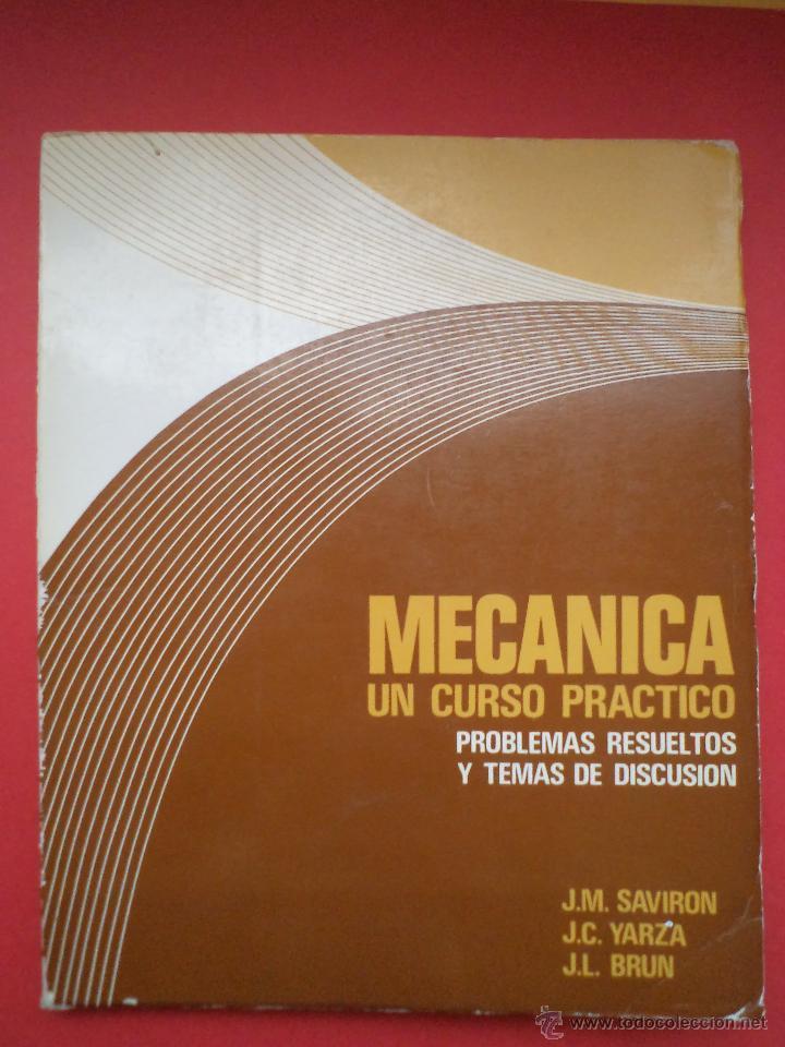MECÁNICA. Un curso práctico. Problemas resueltos y temas de discusión. SAVIRON...