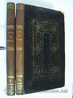 La dama de Monsoreau. Volúmenes I y II: Obra completa. Alejandro Dumas. Mellado, Edit. ...