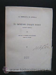 El impresor Enrique Rasco (1847-1910). ENSAYO TIPOGRÁFICO. Gutiérrez Ballesteros, Jos...