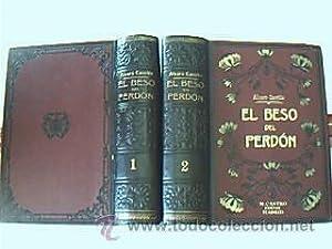 El beso del perdón. Carrillo, Alvaro. Madrid. Manuel Castro Editor. Año sin fecha (...