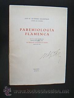 Paremiología Flamenca. Gutiérrez Ballesteros, José Mª (Conde de Colombi)....