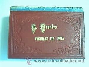 Figuras de cera. Morales, Gustavo. Madrid. Establecimiento Tipográfico de Ricardo Fé....