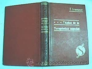 Técnica de la Terapéutica especial. F. Gumprecht. Siglo XIX: F. Gumprecht