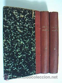 Los dos pilletes. Decourcelle, Pedro. 2 volúmenes en octava. Biblioteca e Imprenta de El ...