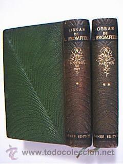 Obras de Louis Bromfield. Volúmenes I y II. Títulos del I: Otoño precoz /...