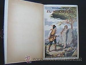 EL MONASTERIO / GUY MANNERING. Dos títulos en UN volumen. SCOTT, Walter. El primer t&...