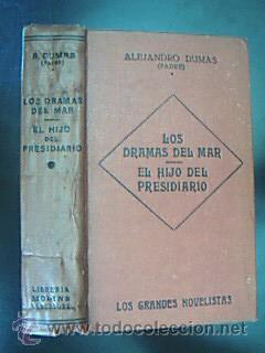 Los dramas del mar y El hijo del presidiario. Alejandro Dumas. Biblioteca Tasso, sobre 1906: ...