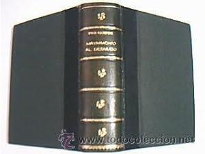 2 obras en UN volumen: 1) MATRIMONIO: RUBI CAMPINS, Antonio