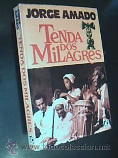 TENDA DOS MILAGRES. Romance. AMADO, Jorge. Ilustraçöes: AMADO, Jorge