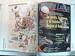 Cruz y luna. Nuestra Reconquista. 90 aniversario de La Verdad. 491 pp. profusamente ilustradas con ...