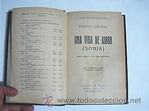 UNA VIDA DE AMOR (SONIA). CREVILLE, Enrique. La Novela Interesante. Editorial B. Bauza, Barcelona, ...