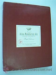 NOUVEL ATLAS MONDIAL DU VIN. Una guide complet des vins et alcools du monde entier. JOHNSON, Hugh. ...