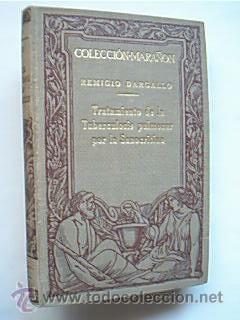 Tratamiento de la Tuberculosis pulmonar por la Sanocrisina. Remigio Dargallo. Colección-Mara...